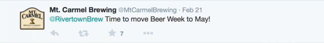 Mt Carmel Brewing - Time to move Beer Week to May!